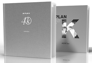 Au Plan K (Addendum) book crowdfunding now