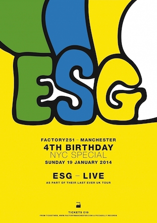 ESG live @ Factory 251 4th Birthday