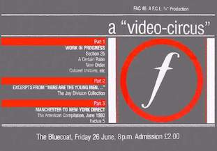 Films made on Factory Records money FACT 46 The Video Circus