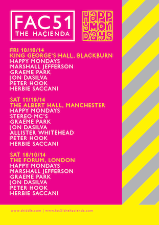 FAC 51 The Hacienda/Happy Mondays live Manchester/London 2014