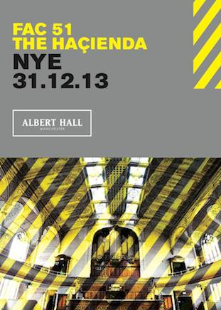 Haçienda – New Year's Eve at Albert Hall, Manchester