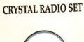Crystal Radio Set [2-track cd - unreleased]