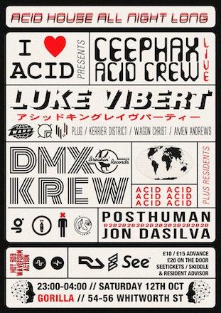 I Love Acid Manchester 12 October 2019 @ Gorilla