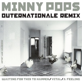Minny Pops Outernationale Remix EP out 23 September