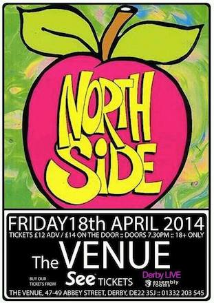 Northside Live @ The Venue, Derby Friday 18 April 2014