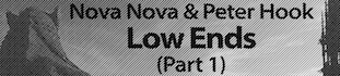 Nova Nova & Peter Hook 'Low Ends'