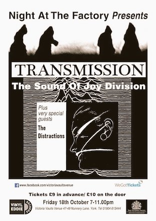 Transmission - The Sound of Joy Division + The Distractions