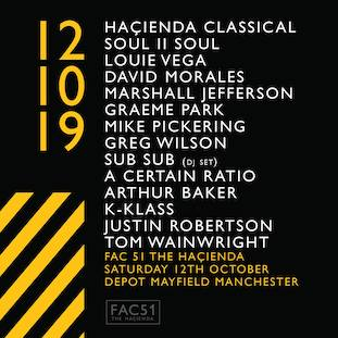 Warehouse Project 2019 - Haçienda Classical / A Certain Ratio