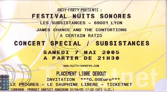 Nuits Sonores 2005; A Certain Ratio live at Les Subsistances, 7 May 2005 - ticket