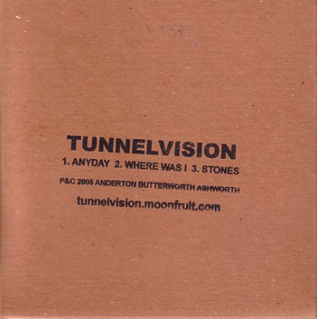 Tunnelvision cd single - Anyday / Where Was I / Stones; front cover detail