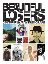 Beautiful Losers: Contemporary Art and Street Culture - Iconoclast Editions book