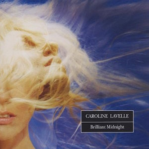 Factory Records: CAROLINE LAVELLE