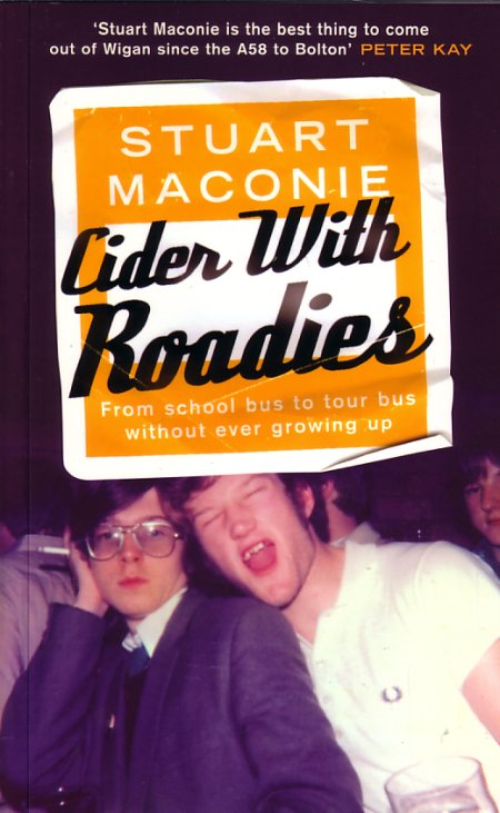 Cider With Roadies by Stuart Maconie; front cover detail