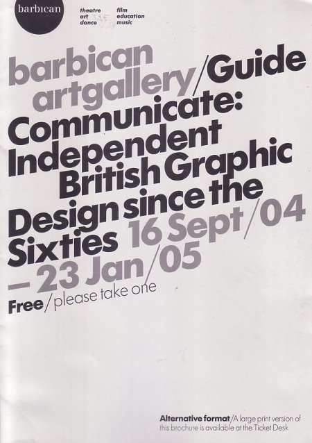 Communicate: Independent Graphic Design Since The Sixties; gallery notes