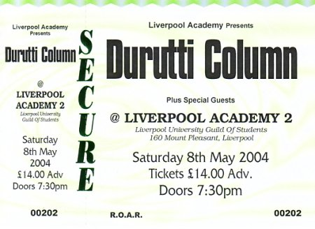 The Durutti Column - Liverpool Academy 2, 8 May 2004; ticket detail