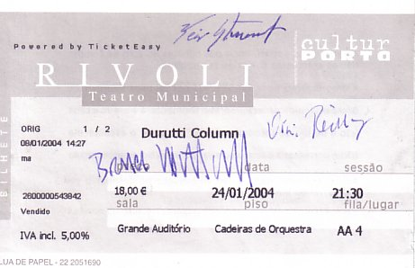 Ticket for The Durutti Column at Teatro Rivoli, Porto, Portugal 24 January 2004 signed by Vini Reilly, Bruce Mitchell and Keir Stewart