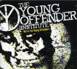 R6-M40 THE YOUNG OFFENDERS INSTITUTE We're The Young Offenders