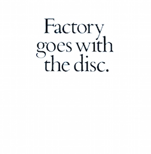 Factory Goes With The Disc