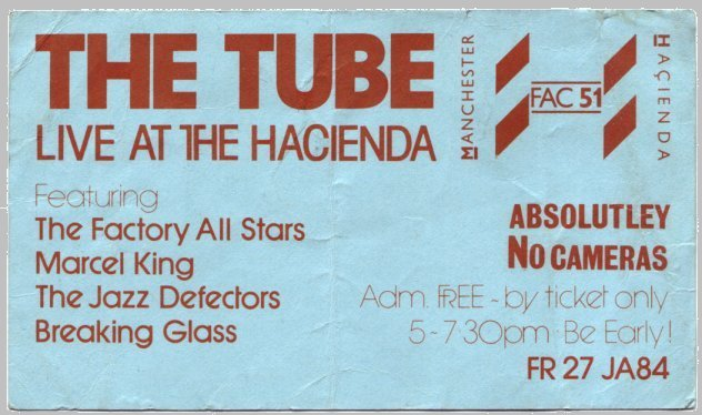 FAC 104 The Tube at FAC 51 the Hacienda; ticket