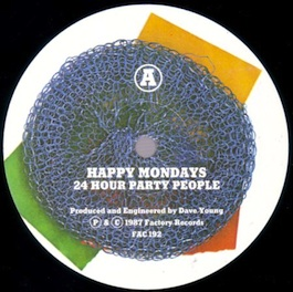 FAC 192 HAPPY MONDAYS 24 Hour Party People
