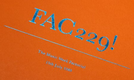 FAC 229! The Music Week Factorial; front cover detail