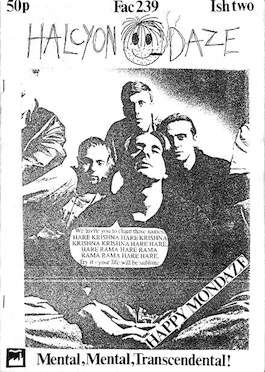 FAC 239 Halcyon Daze - Happy Mondays Fanzine