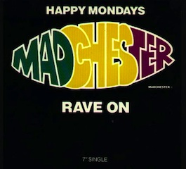FAC 242 HAPPY MONDAYS Madchester Rave On