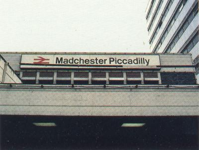 Madchester Piccadilly Train Station