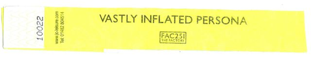 FAC 251 The Factory - opening night Vastly Inflated Persona wristband