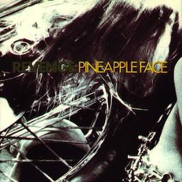FAC 267 REVENGE Pineapple Face