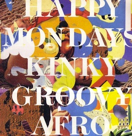 FAC 302 HAPPY MONDAYS Kinky Afro