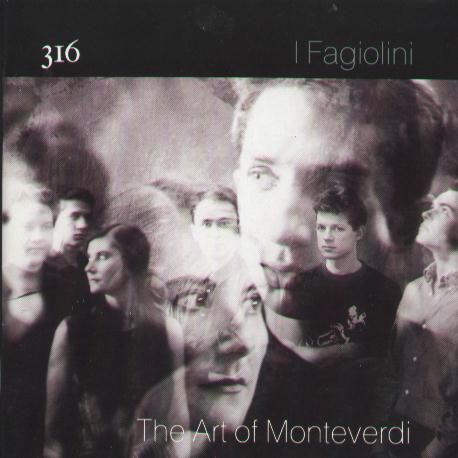 FACD 316 I Fagiolini, The Art of Monteverdi