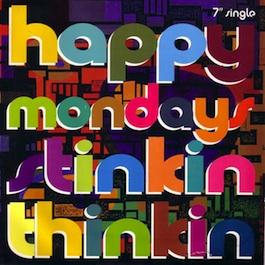 FAC 362 HAPPY MONDAYS Stinkin' Thinkin'