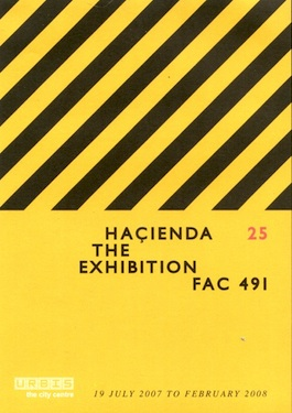 FAC 491 Hacienda 25 The Exhibition