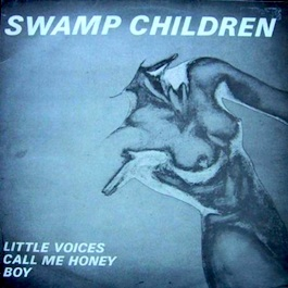 Factory Records: SWAMP CHILDREN