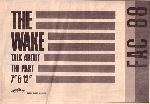 The Wake - FAC 88 Talk About The Past; press advertising NME 24 March 1984
