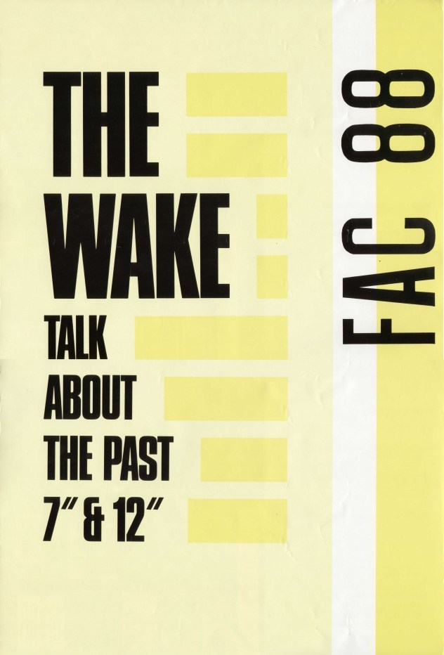 The Wake - FAC 88 Talk About The Past; promotional poster