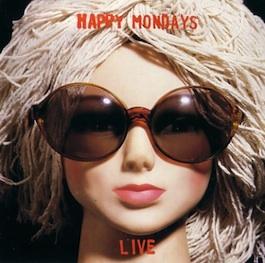 FACT 322 HAPPY MONDAYS Live