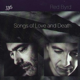 FACT 336 RED BYRD Songs of Love and Death