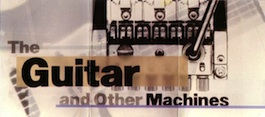 FACT 204 The Guitar and Other Machines