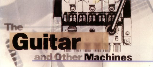 FACT 204d The Guitar and Other Machines; insert detail [4]