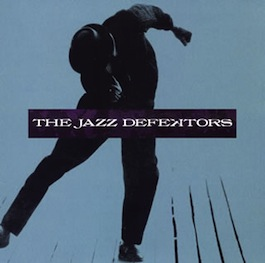 FACT 205 THE JAZZ DEFEKTORS The Jazz Defektors