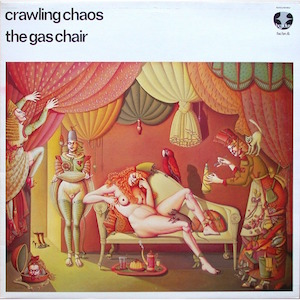 Factory Records: FAC BN 6 CRAWLING CHAOS The Gas Chair