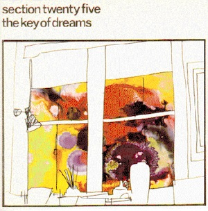 Factory Records: FBN 14 SECTION 25 The Key of Dreams