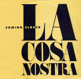 FBN 39 LA COSA NOSTRA Coming Closer