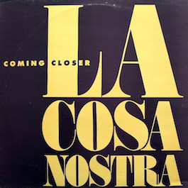 FBN 40 LA COSA NOSTRA Coming Closer