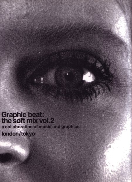 Graphic Beat: The Soft Mix Vol. 2; front cover detail