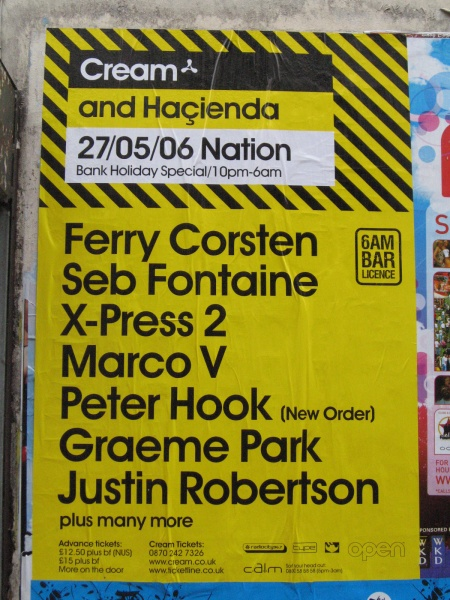 Cream and Hacienda, Nation, Liverpool, 27 May 2006; street poster