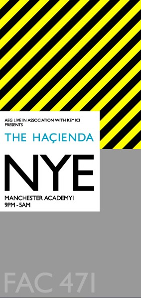 Hacienda New Year's Eve 2006, Manchester Academy 1, 31 December 2006; flyer detail [front]