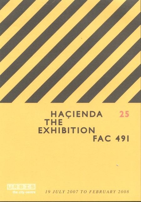 Hacienda 25: The Exhibition - FAC 491